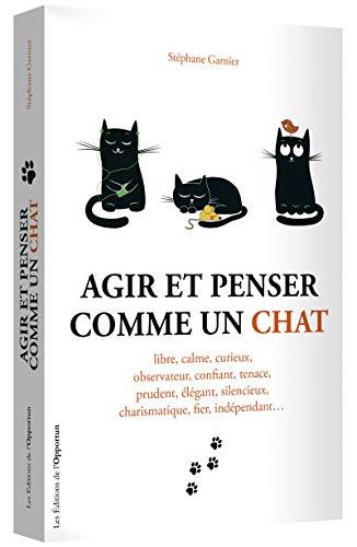 Le livre Agir et penser comme un chat