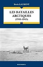 Livres Les batailles arctiques 1941-1945 PDF