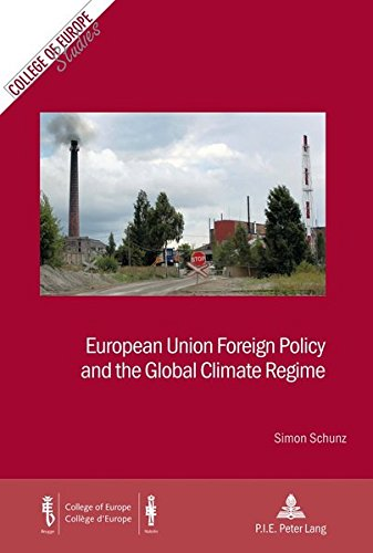 European Union Foreign Policy and the Global Climate Regime