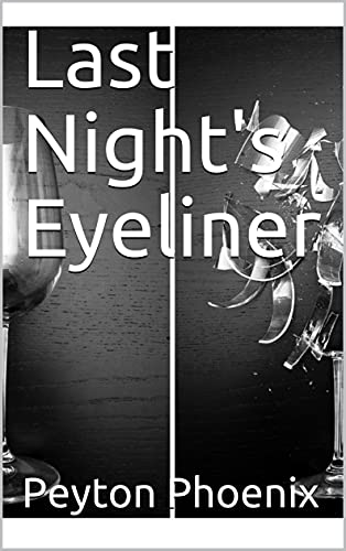 Last Night's Eyeliner (English Edition)