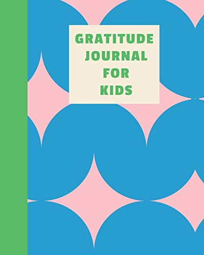 Gratitude Journal for Kids: Questions and Prompts for Daily Writing Practice and Reflection | Encourages Mindfulness and Kindness | Fun Pink and Blue Geometric Pattern Cover Design