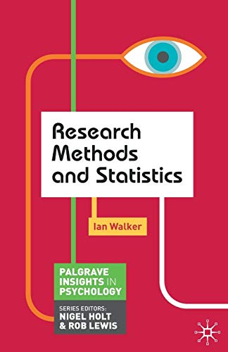 Research Methods and Statistics (Palgrave Insights in Psychology series)