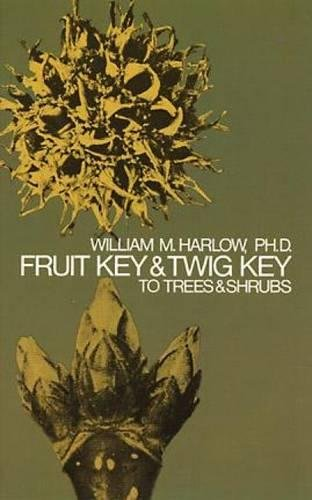 Fruit Key and Twig Key to Trees and -