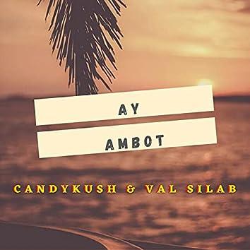 Ay Ambot (feat. Val Silab)