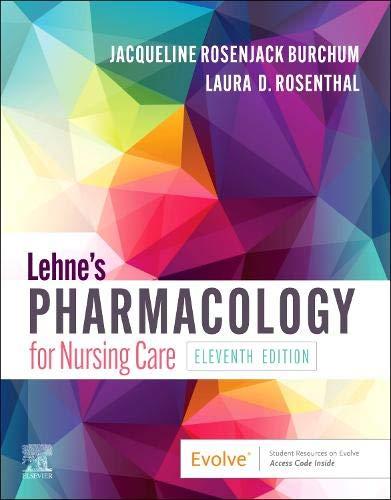 Lehne's Pharmacology for Nursing Care, 11e