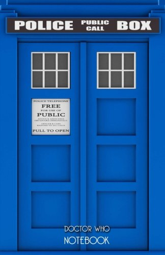 Doctor Who Notebook: Dr Who Gift Doctor Who Notepad with 100 Lined Pages