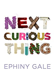 Next Curious Thing by [Ephiny Gale, Margot Jenner]