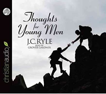 [( Thoughts for Young Men )] [by: John Charles Ryle] [Sep-2011]