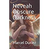 Neveah Obscure Darkness (Marcel Ray Duriez)