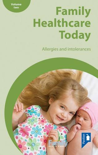 Family Health Care Today, Volume II: Allergies and intolerances