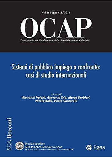 OCAP 3.2011 - Sistemi di pubblico impiego a confronto: Casi di studio internazionali (Italian Edition)