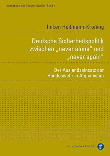 Deutsche Sicherheitspolitik zwischen never alone