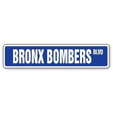Bronx Bombers Street Sign New York Baseball Fan NY | Indoor/Outdoor | 18  Wide