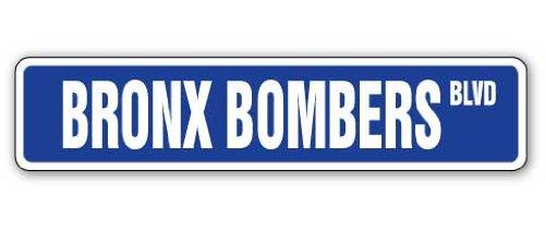 Bronx Bombers Street Sign New York Baseball Fan NY | Indoor/Outdoor | 18
