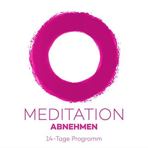 Couverture de Meditation Abnehmen: 14-Tage Programm