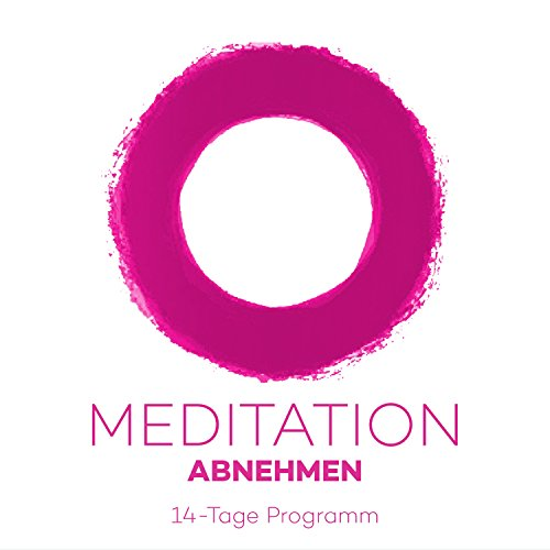 Meditation Abnehmen: 14-Tage Programm Titelbild