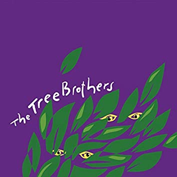 The Tree Brothers
