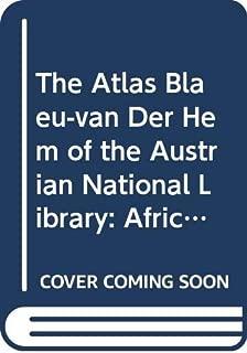The Atlas Blaeu-Van der Hem of the Austrian National Library, Volume V (Atlas Blaeu-van Der Hem of Austrian National Library)