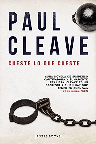 Cueste lo que cueste de Paul Cleave