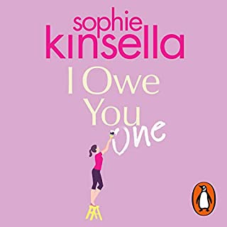 I Owe You One                   By:                                                                                                                                 Sophie Kinsella                               Narrated by:                                                                                                                                 Fiona Hardingham                      Length: 12 hrs and 22 mins     395 ratings     Overall 4.1