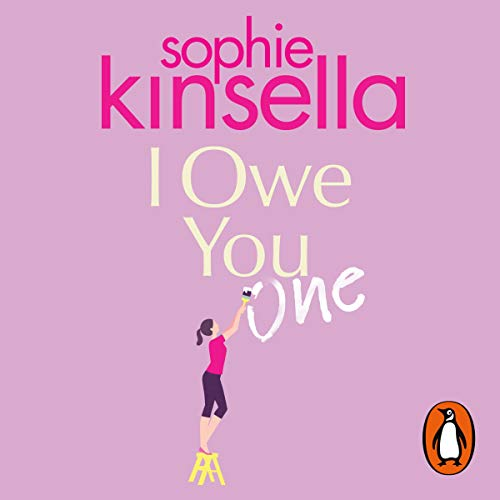 I Owe You One                   By:                                                                                                                                 Sophie Kinsella                               Narrated by:                                                                                                                                 Fiona Hardingham                      Length: 12 hrs and 22 mins     30 ratings     Overall 4.0