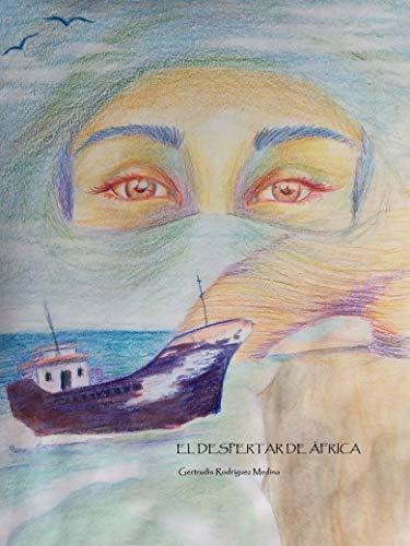 El despertar de África (La España olvidada nº 2)