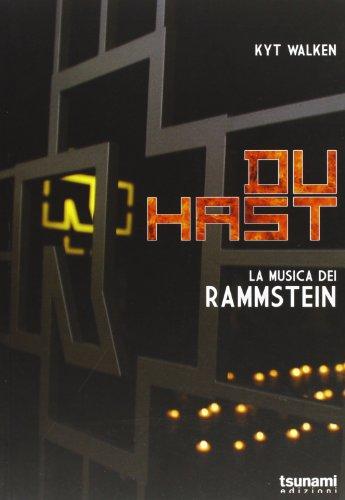 Du Hast. La musica dei Rammstein