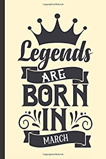Legends are born in March: Pastel birthday quote notebook with blank lined pages. Great gift for a March birthday.