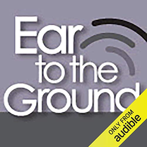 Ear to the Ground Audiobook By Corey Thrasher cover art