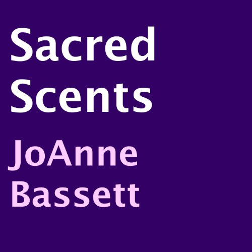 Sacred Scents audiobook cover art