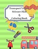 Vehicle Transport Scissors Skills & Coloring Book