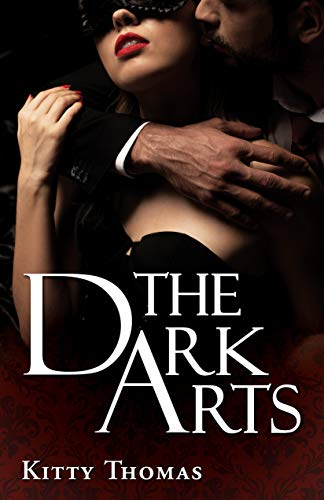 The Dark Arts: the complete duet (English Edition)