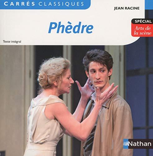 Phèdre - Racine - Edition pédagogique Lycée - Carrés classiques Nathan