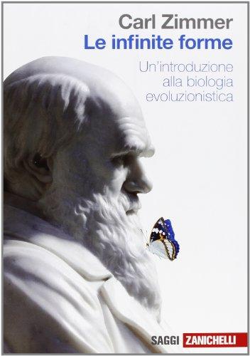 Le infinite forme. Un'introduzione alla biologia evoluzionistica