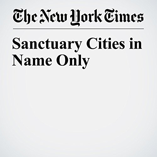 Sanctuary Cities in Name Only copertina