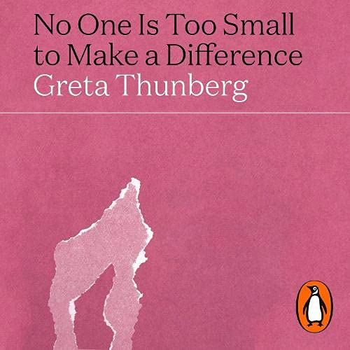 No One Is Too Small to Make a Difference cover art