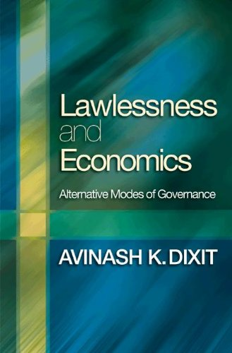Lawlessness and Economics: Alternative Modes of Governance (The Gorman Lectures in Economics) (English Edition) eBook: Dixit, Avinash K.: Amazon.es: Tienda Kindle