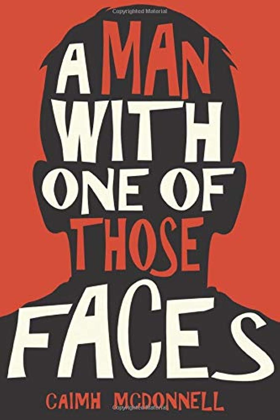 入場料違反するブームA Man With One of Those Faces (The Dublin Trilogy)