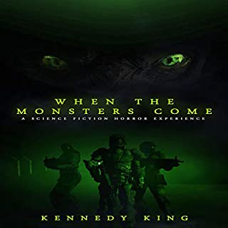 When the Monsters Come (A Science Fiction Horror Experience) cover art