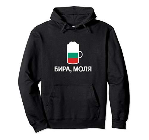 (Ein) Bier bitte auf Bulgarisch Bulgarien Bier Pullover Hoodie