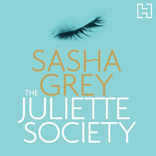 The Juliette Society Audiobook By Sasha Grey cover art