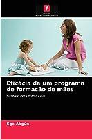 Eficácia de um programa de formação de mães