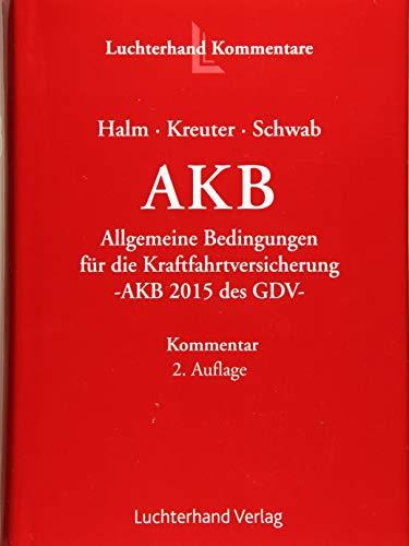 AKB - Allgemeine Bedingungen für die Kraftfahrtversicherung: Kommentar