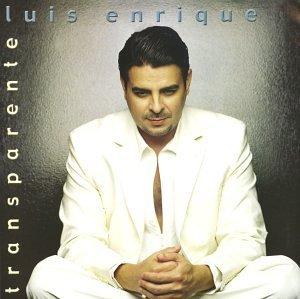 Transparente by Luis Enrique (2002-04-23)