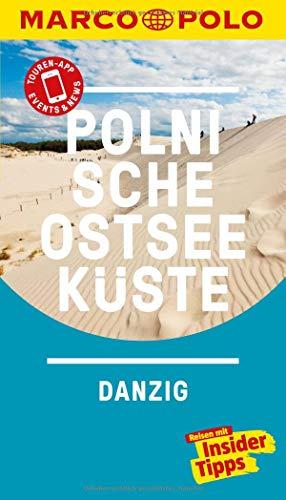 MARCO POLO Reiseführer Polnische Ostseeküste, Danzig: Reisen mit Insider-Tipps. Inklusive kostenloser Touren-App & Events&News