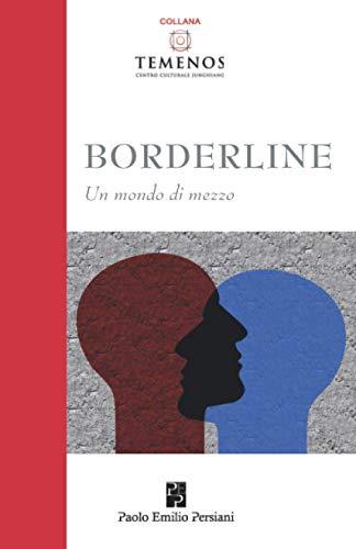 Borderline: Un mondo di mezzo