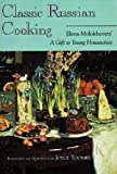 "Classic Russian Cooking: Elena Molokhovets  ""A Gift to Young Housewives"""
