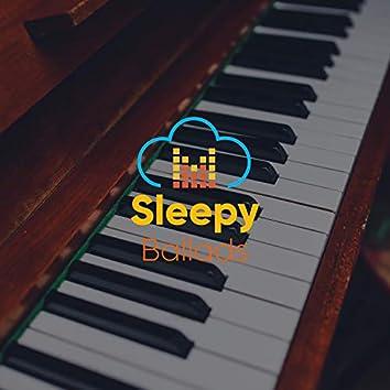 # Sleepy Ballads