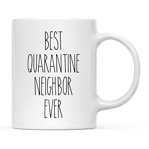 Andaz Press Funny Quarantine 11oz. Ceramic Coffee Mug Gift, Best Quarantine Neighbor Ever, 1-Pack, for Birthday Gift Ideas, Self Isolation Social Distancing Pandemic Virus, Includes Gift Box