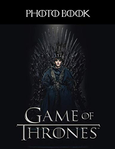 Game Of Thrones Photo Book: Game Of Thrones Featuring Fun And Relaxing Unique Photo Book Books For Adults, Tweens Relaxing